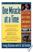 One Miracle at a Time  Getting Help for a Child with a Disability