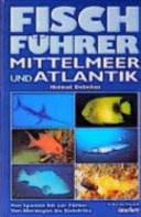Fischf  hrer Mittelmeer und Atlantik