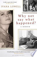 Why Not Say What Happened?