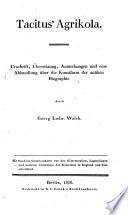 Agrikola  Urschrift    bers   Anmerk  u  eine Abhandlung   ber die Kunstform der antiken Biographie durch Georg Ludwig Walch