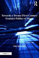 download ebook towards a twenty-first-century feminist politics of music pdf epub