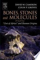 Bones Stones And Molecules book