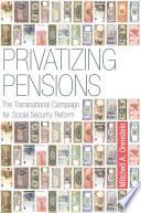 Privatizing Pensions