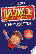 Flat Stanley s Worldwide Adventures Collection