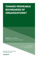 Toward Permeable Boundaries of Organizations?