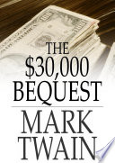 The  30 000 Bequest