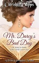 Mr  Darcy s Bad Day