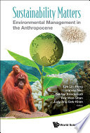 Sustainability Matters Environmental Management In The Anthropocene