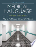 Medical Language  Focus on Terminology