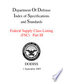 Department Of Defense Index Of Specifications And Standards Federal Supply Class Listing Fsc Part Iii September 2005