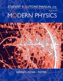 Student Solutions Manual for Serway Moses Moyer S Modern Physics  3rd