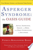 Asperger Syndrome  The OASIS Guide  Revised Third Edition