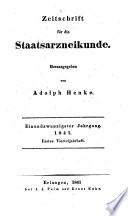 Zeitschrift für die Staatsarzneikunde. Hrsg. von Adolph (Christian Heinrich) Henke