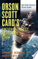 Orson Scott Card s InterGalactic Medicine Show