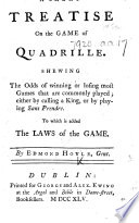 A Short Treatise on the Game of Quadrille     To which is added the laws of the game