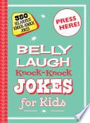 Belly Laugh Knock Knock Jokes for Kids