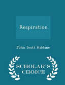 Respiration - Scholar's Choice Edition