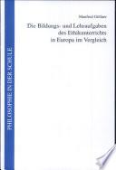 Die Bildungs- und Lehraufgaben des Ethikunterrichts in Europa im Vergleich