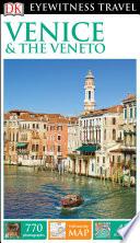 DK Eyewitness Travel Guide Venice   the Veneto