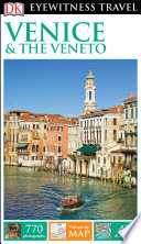 DK Eyewitness Travel Guide Venice & the Veneto