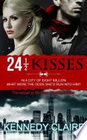24 1 2 Kisses