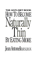 How to Become Naturally Thin by Eating More Book PDF