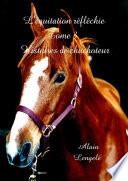 illustration du livre L'Equitation Reflechie - Histoires de Chuchoteur