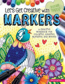 Let s Get Creative with Markers