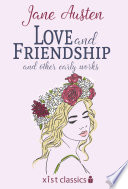 Love And Friendship And Other Early Works  Love And Freindship