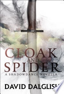 Cloak And Spider : in the shadowdance world. 'every king must have...