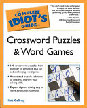 Crossword Puzzles and Word Games   The Complete Idiot s Guide