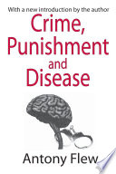 Crime  Punishment  and Disease