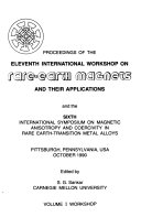 Proceedings Of The Eleventh International Workshop On Rare Earth Magnets And Their Applications And The Sixth International Symposium On Magnetic Anisotropy And Coercivity In Rare Earth Transition Metal Alloys Workshop