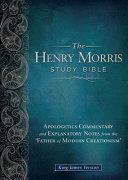 The Henry Morris Study Bible