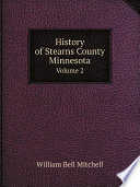 History Of Stearns County Minnesota