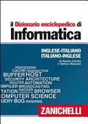 Il dizionario enciclopedico di informatica. Inglese-italiano, italiano-inglese. Con aggiornamento online