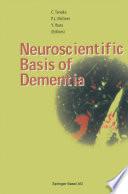Neuroscientific Basis of Dementia