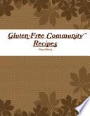 Gluten Free Community Recipes