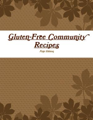 Gluten-Free Community Recipes