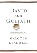 David And Goliath Underdogs Misfits And The Art Of Battling Giants