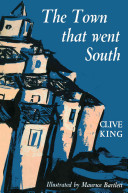 The Town That Went South