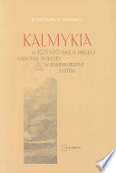 Kalmykia in Russia s Past and Present National Policies and Administrative System