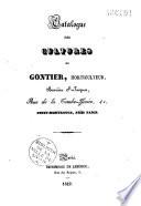 Catalogue des cultures de Gontier, horticulteur, Barrière St-Jacques... Petit-Montrouge, près Paris