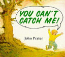 You Can t Catch Me Book PDF