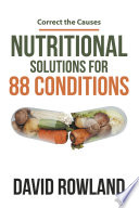 Nutritional Solutions for 88 Conditions Book PDF