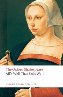 The Oxford Shakespeare  All s Well that Ends Well