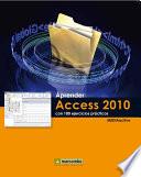 Aprender Access 2010 con 100 ejercicios pr  cticos