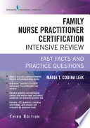 Family Nurse Practitioner Certification Intensive Review  Third Edition