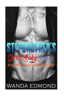 Stepbrother's Secret Baby (Book 2)