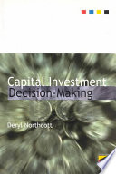 Capital Investment Decision Making
